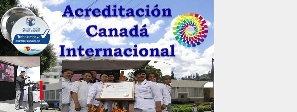 Hospital Recibió Acreditación Canada